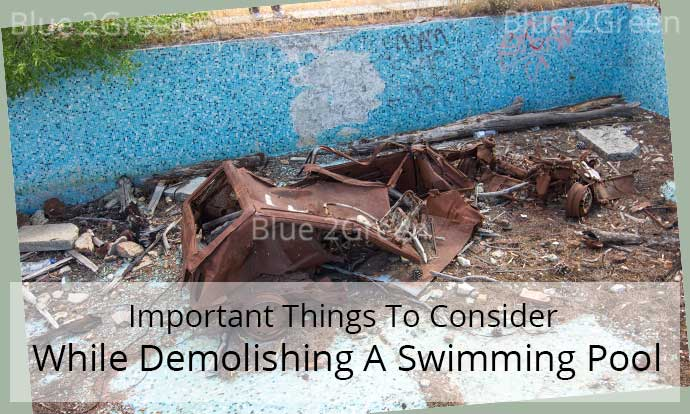 Important Things To Consider While Demolishing A Swimming Pool