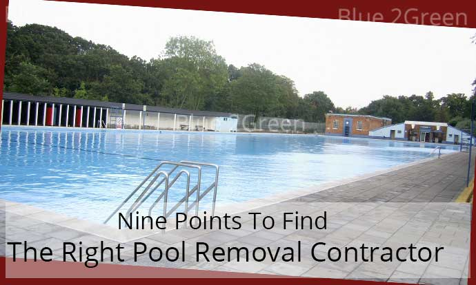 Nine Points To Find The Right Pool Removal Contractor
